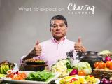 What to Expect on Chasing Flavors